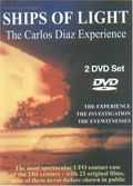 Ships of Light: The Carlos Diaz Experience