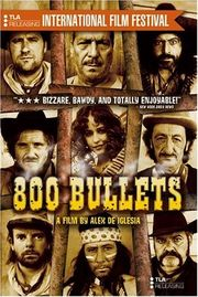 800 Balas (800 Bullets)