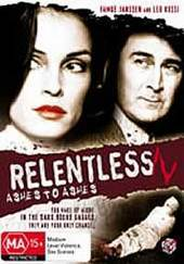 Relentless IV: Ashes to Ashes