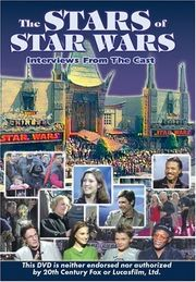 The Stars of Star Wars: Interviews from the Cast
