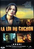 La Loi du cochon (The Pig's Law)