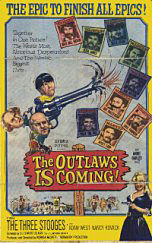 The Outlaws Is Coming (Three Stooges Meet the Gunslingers)