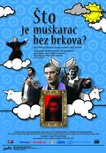 Sto je muskarac bez brkova? (What is a Man Without Moustache?)