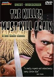 L'assassino � costretto ad uccidere ancora (The Killer Must Kill Again)