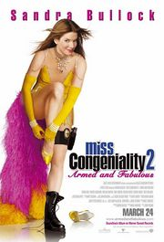 Miss Congeniality 2: Armed and Fabulous Poster