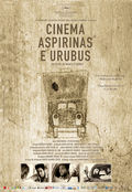 Movies, Aspirin and Vultures (Cinema, Aspirina e Urubus)