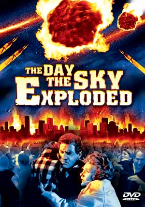 La Morte viene dallo spazio (The Day the Sky Exploded)(Death from Outer Space)