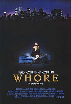 Whore (If You're Afraid to Say It... Just See It)