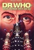 Dr. Who: Daleks' Invasion Earth: 2150 A.D.
