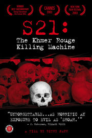 S21: The Khmer Rouge Killing Machine (S21, la machine de mort Khmere Rouge)