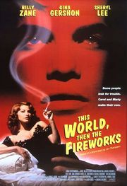 This World, Then the Fireworks Poster