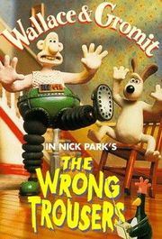 Wallace & Gromit in The Wrong Trousers Poster