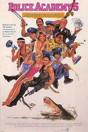 Police Academy 5 - Assignment Miami Beach