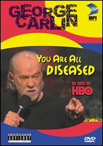 George Carlin: You Are All Diseased