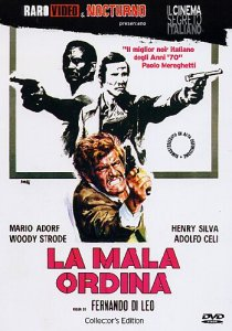 La Mala ordina (Manhunt)(Black Kingpin)(The Italian Connection)(Hitmen)