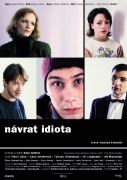 N�vrat idiota (Return of the Idiot) (The Idiot Returns)